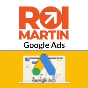 Roi Martin Google Ads